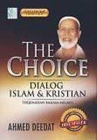 THE CHOICE – Dialog Islam & Cristian, 1