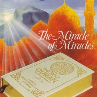 Al Quran -The Miracle of Miracles