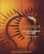 UBHaqa – The Instrument of Light