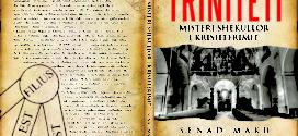 TRINITETI – Misteri shekullor i Krishterimit