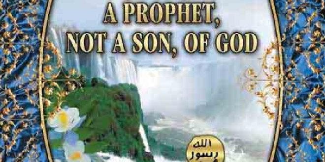 Prophet jesus not son of God